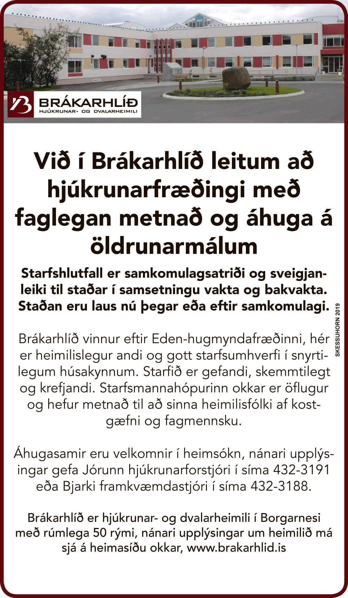 Kæru vinir, í Skessuhorni vikunnar er starfsauglýsing frá okkur í Brákarhlíð sem...