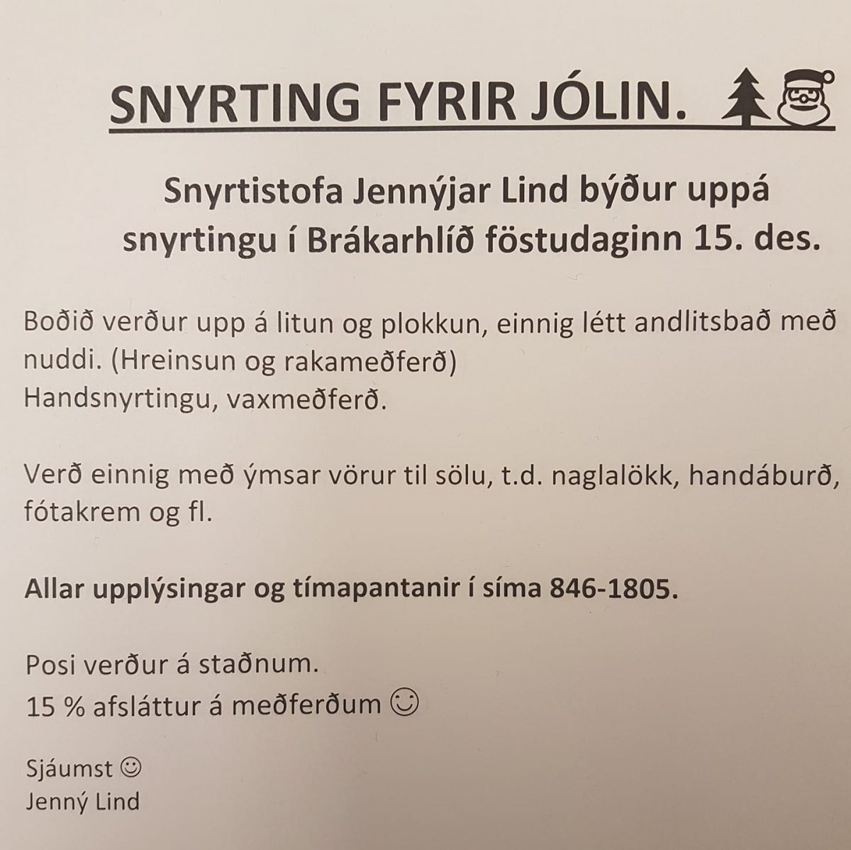 Í aðdraganda jóla er ýmislegt i boði fyrir heimilisfólk , viljum benda aðstanden...